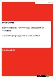 Development, Poverty and Inequality in Vietnam