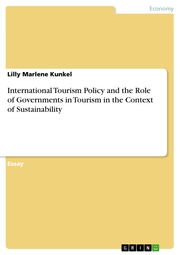 International Tourism Policy and the Role of Governments in Tourism in the Context of Sustainability