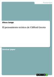 El pensamiento teorico de Clifford Geertz