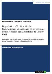 Diagnóstico y Verificación de Características Metrológicas en los Sensores de los Módulos del Laboratorio de Control UAM