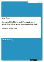 Empirical Problems and Perspectives of Music-based Town and Metropolis Research