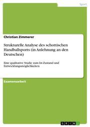 Strukturelle Analyse des schottischen Handballsports (in Anlehnung an den Deutschen)