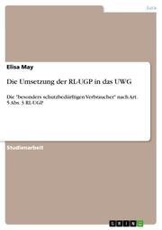 Die Umsetzung der RL-UGP in das UWG