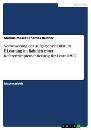 Verbesserung der Aufgabenvalidität im E-Learning im Rahmen einer Referenzimplementierung für Learn@WU