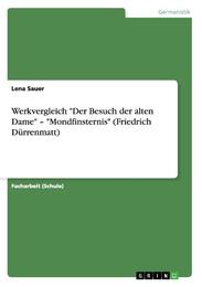 Werkvergleich 'Der Besuch der alten Dame' - 'Mondfinsternis' (Friedrich Dürrenmatt) - Cover