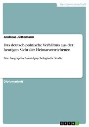 Das deutsch-polnische Verhältnis aus der heutigen Sicht der Heimatvertriebenen