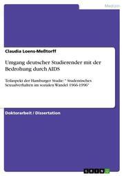 Umgang deutscher Studierender mit der Bedrohung durch AIDS