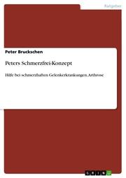 Peters Schmerzfrei-Konzept