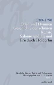 Sämtliche Werke, Briefe und Dokumente. Band 2