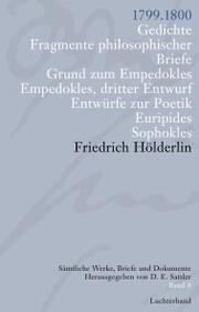 Sämtliche Werke, Briefe und Dokumente. Band 8