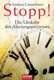 Stopp! Die Umkehr des Alterungsprozesses