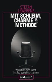 Mit Schleim, Charme & Methode