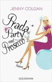Prada, Party und Prosecco