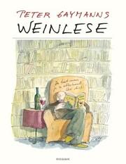 Weinlese - Peter Gaymann