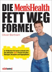 Die Men's Health Fett-weg-Formel