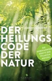 Der Heilungscode der Natur