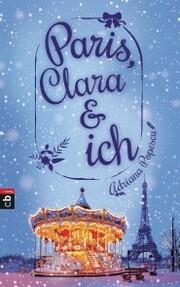 Paris, Clara und ich