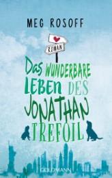 Das wunderbare Leben des Jonathan Trefoil
