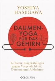 Daumen-Yoga für das Gehirn