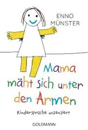 'Mama mäht sich unter den Armen!'