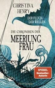 Die Chroniken der Meerjungfrau - Der Fluch der Wellen