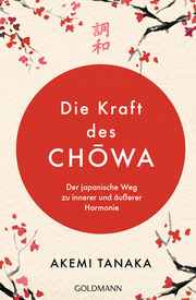 Die Kraft des Chowa