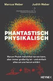 Phantastisch physikalisch