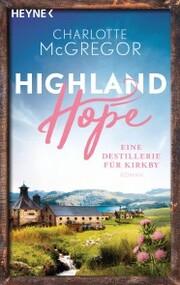 Highland Hope 3 - Eine Destillerie für Kirkby