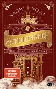Scholomance - Der letzte Absolvent