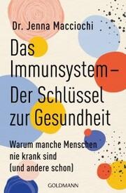 Das Immunsystem - Der Schlüssel zur Gesundheit