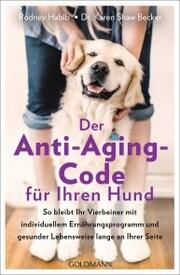 Der Anti-Aging-Code für Ihren Hund