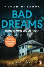 BAD DREAMS - Deine Träume lügen nicht