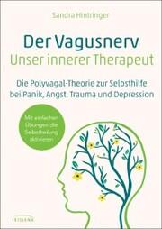 Der Vagus-Nerv - unser innerer Therapeut