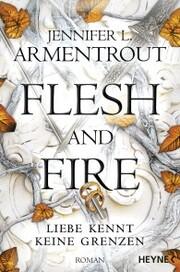 Flesh and Fire - Liebe kennt keine Grenzen