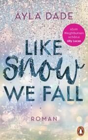 Like Snow We Fall