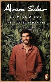 El Mismo Sol - Unter derselben Sonne
