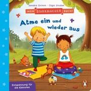 Mein Starkmacher-Buch! - Atme ein und wieder aus - Cover