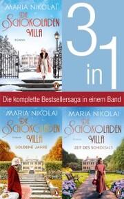 Die Schokoladenvilla Band 1-3: Die Schokoladenvilla/ Goldene Jahre/ Zeit des Schicksals (3in1-Bundle)