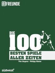 Die 100 besten Spiele aller Zeiten