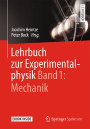 Lehrbuch zur Experimentalphysik 1: Mechanik