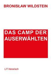 Das Camp der Auserwählten