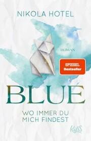 Blue - Wo immer du mich findest