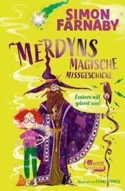 Merdyns magische Missgeschicke - Zaubern will gelernt sein!