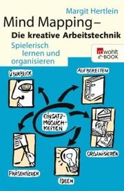 Mind Mapping: Die kreative Arbeitstechnik
