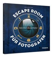 Escape Room Adventskalender für Fotografen