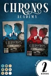 Chronos Academy: Sammelband der packend-romantischen Fantasy-Dilogie 'Chronos Academy'