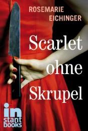 Scarlet ohne Skrupel