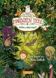 Die Schule der magischen Tiere 11: Wilder, wilder Wald! - Cover