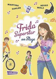 Frida Superstar: Frida Superstar on Stage