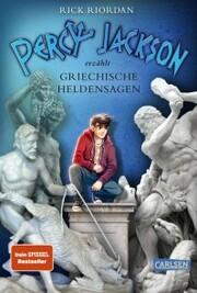 Percy Jackson erzählt: Griechische Heldensagen